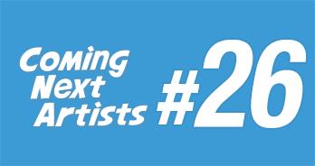 Coming Next Artists #20