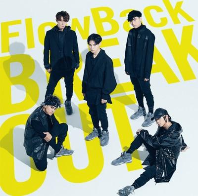 FlowBack「BREAKOUT / 雪色」通常盤
