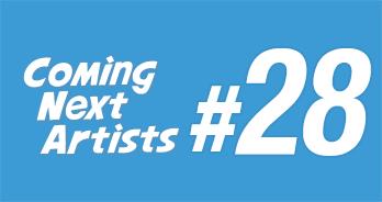 Coming Next Artists #18