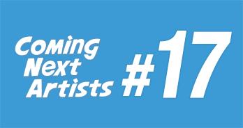 Coming Next Artists #17