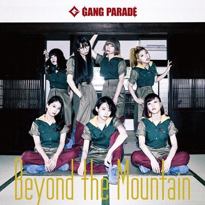 GANG PARADE「Beyond the Mountain」Type-B