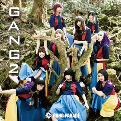 GANG PARADE「GANG 2」初回限定盤