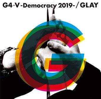 GLAY「G4・V-Democracy 2019-」初回限定盤