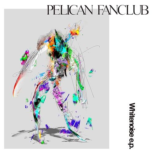PELICAN FANCLUB「Whitenoise e.p.」初回限定盤