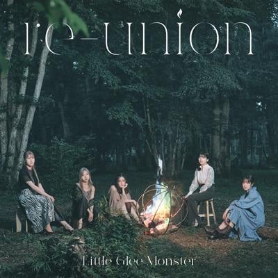 Little Glee Monster「re-union」初回限定盤A