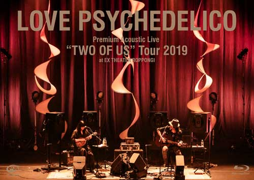 LOVE PSYCHEDELICO「Premium Acoustic Live 'TWO OF US' Tour 2019 at EX THEATER ROPPONGI」Blu-ray