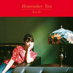 Kaede「Remember You」ジャケット