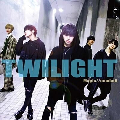 Magic//numbeR「Twilight」