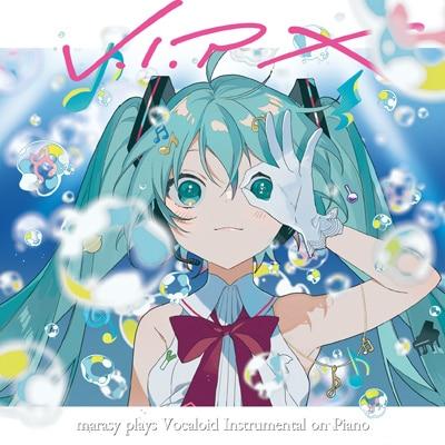 まらしぃ「V.I.P X marasy plays Vocaloid Instrumental on Piano」初回限定盤