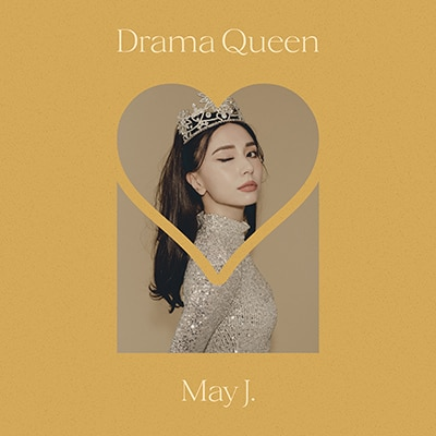 May J.「DRAMA QUEEN」
