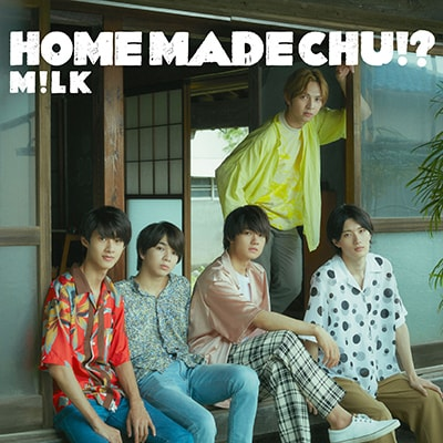 M!LK「HOME MADE CHU!?」通常盤