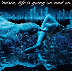 MISIA「Life is going on and on」通常盤