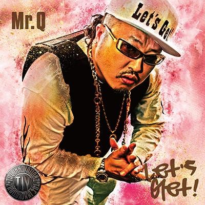 Mr.Q「Let's Get !」[CD]
