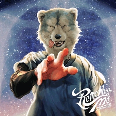 MAN WITH A MISSION「Remember Me」初回限定盤