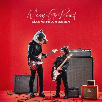 MAN WITH A MISSION「Merry-Go-Round」初回限定盤