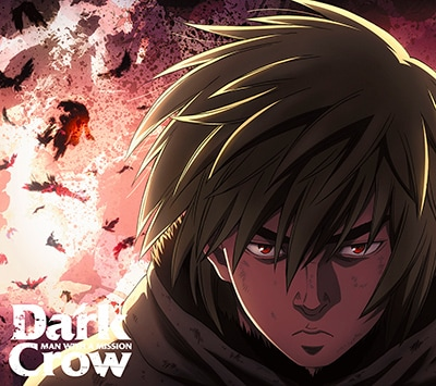 MAN WITH A MISSION「Dark Crow」アニメ盤