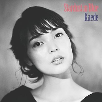Kaede「秋の惑星、ハートはナイトブルー。」