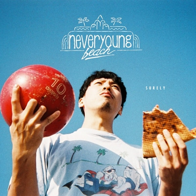never young beach「SURELY / 気持ちいい風が吹いたんです」