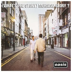Oasis「(What's the Story) Morning Glory?」
