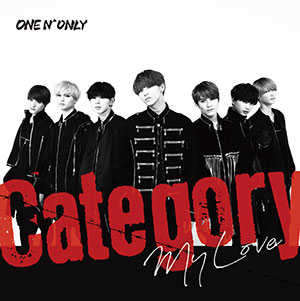 ONE N' ONLY「Category / My Love」TYPE-A