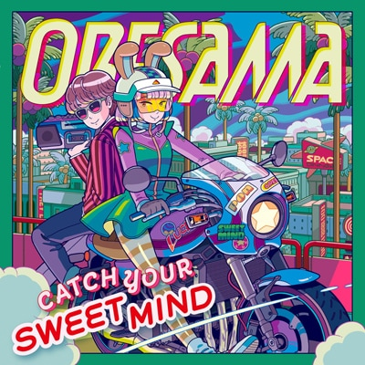ORESAMA「CATCH YOUR SWEET MIND」