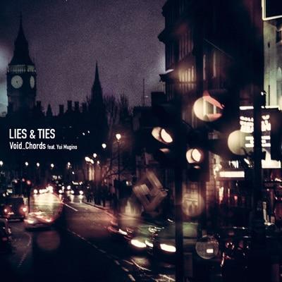 Void_Chords feat. Yui Mugino「LIES & TIES」