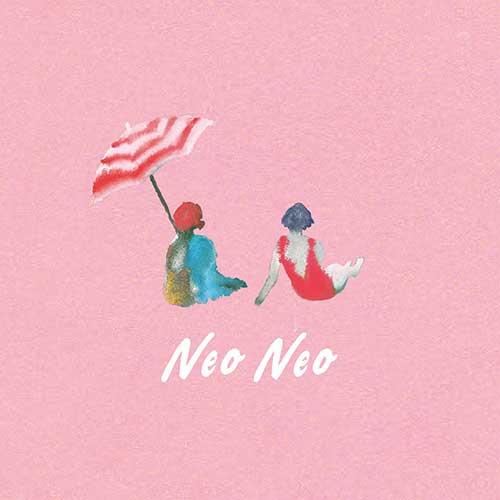 リュックと添い寝ごはん「neo neo」初回限定盤