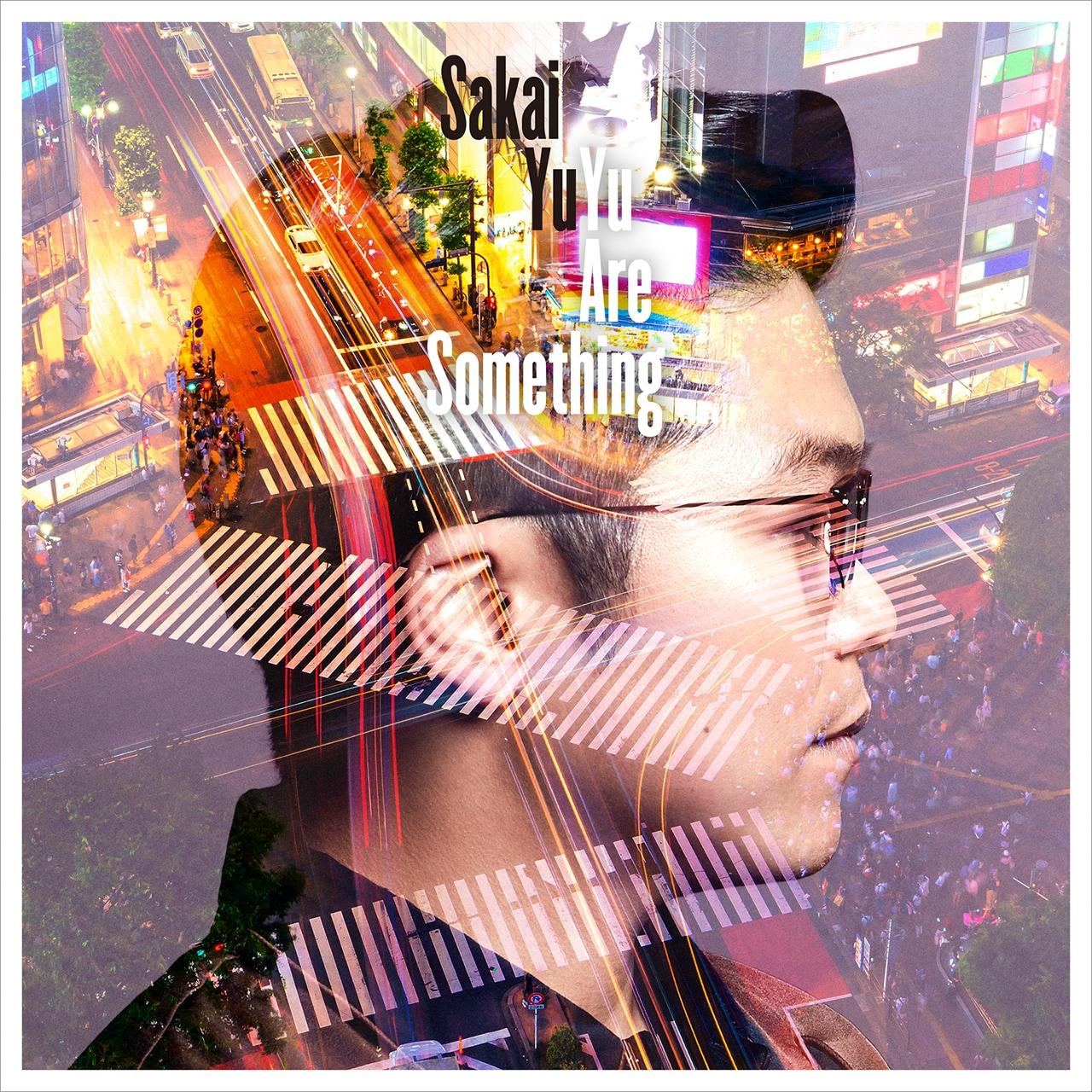 さかいゆう「Yu Are Something」通常盤