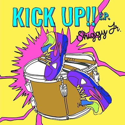 Shiggy Jr.「KICK UP!! E.P.」初回限定盤