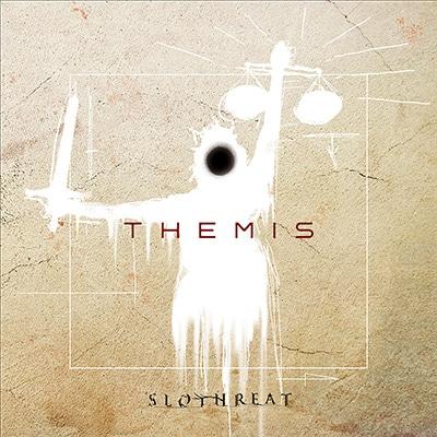 SLOTHREAT「THEMIS」