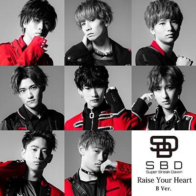 Super Break Dawn「Raise Your Heart」B Ver.