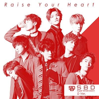 Super Break Dawn「Raise Your Heart」D Ver.