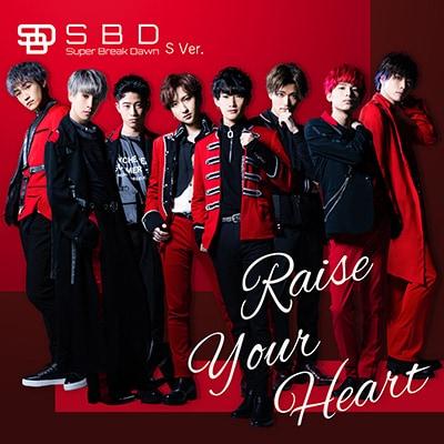 Super Break Dawn「Raise Your Heart」S Ver.