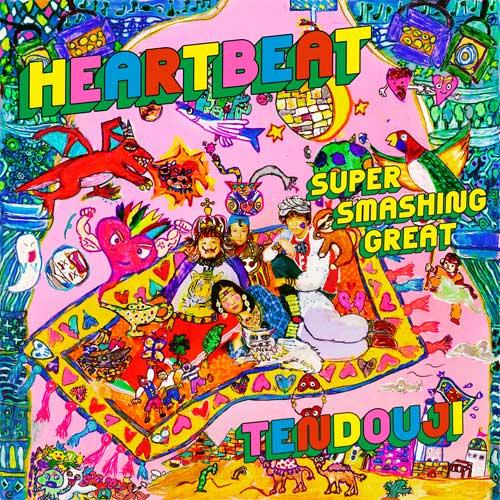 TENDOUJI「HEARTBEAT / SUPER SMASHING GREAT」CD盤