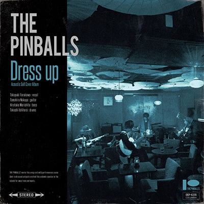 THE PINBALLS「Dress up」