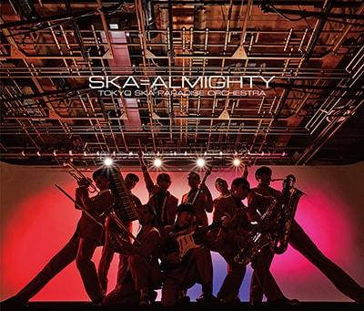 東京スカパラダイスオーケストラ「SKA=ALMIGHTY」CD+Blu-ray盤