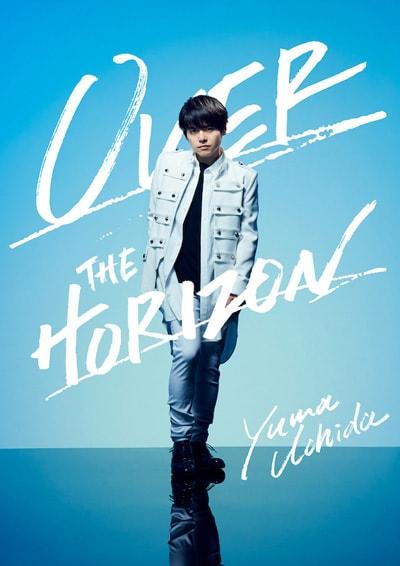 内田雄馬「YUMA UCHIDA 1st LIVE『OVER THE HORIZON』」DVD