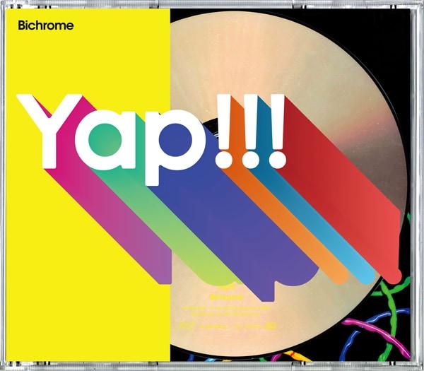 Yap!!!「Bichrome」