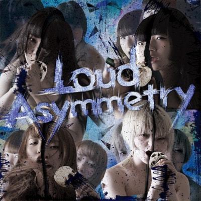 ゆくえしれずつれづれ「Loud Asymmetry」