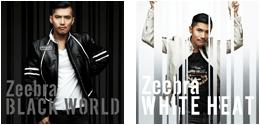 Zeebra「Black World / White Heat」